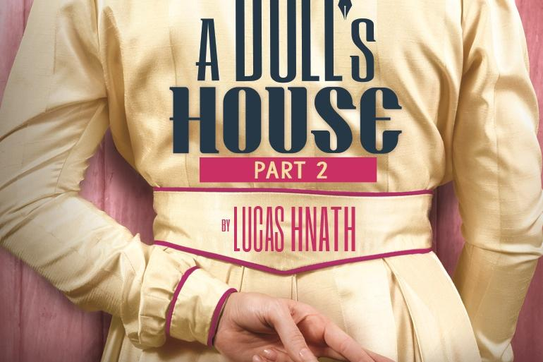 A Doll's House, Part 2 Photo #0