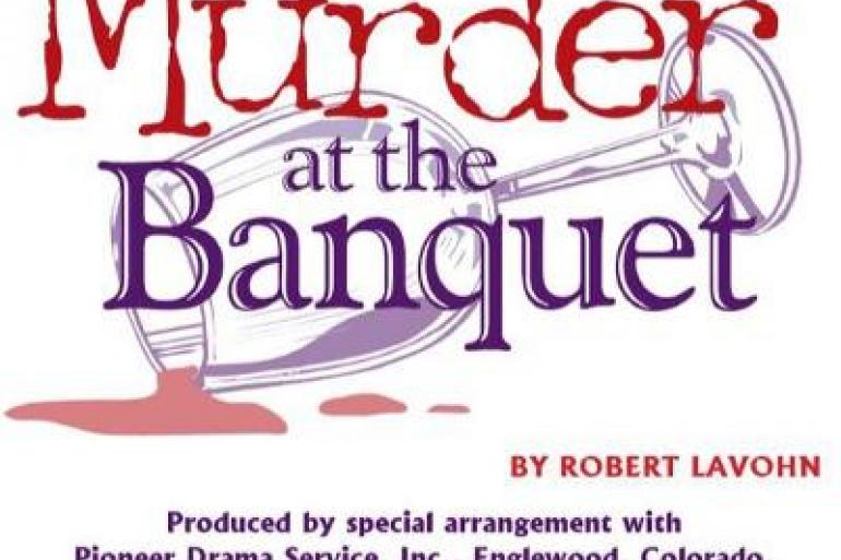Murder at the Banquet by Robert LaVohn, Murder Mystery Dinner Theatre Event Photo #0
