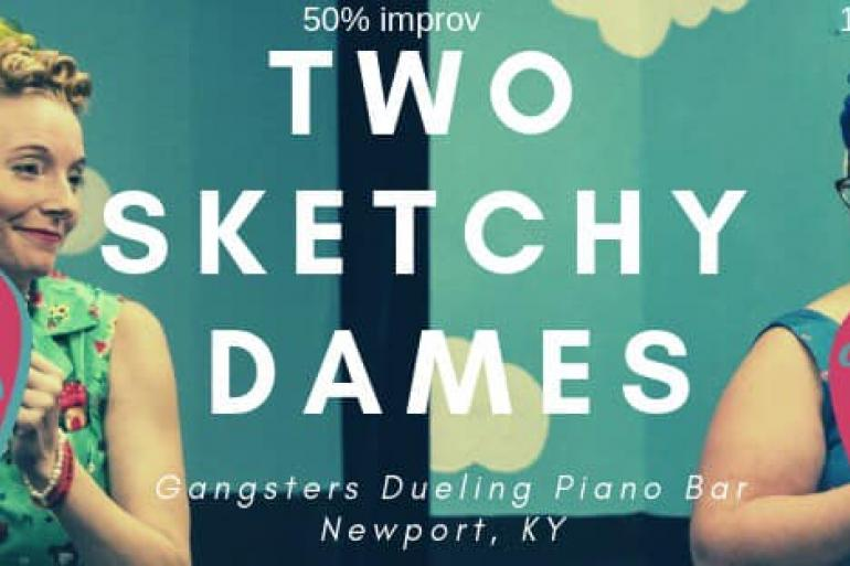 Two Sketchy Dames - Comedy & Cocktails Photo #0