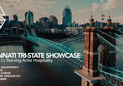 Cincinnati Tri-State Showcase Dinner presented by Starving Artist Hospitality