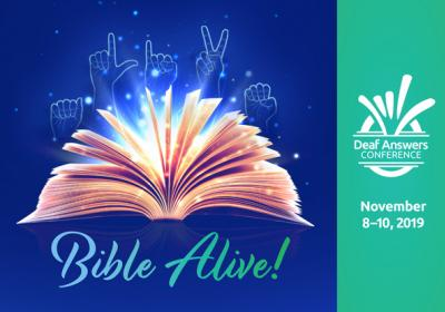 Deaf Answers Conference, Bible Alive!