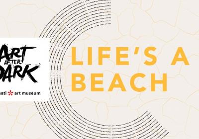 Art After Dark: Life's a Beach