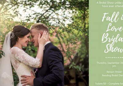 Fall in Love Bridal Show 2019 in the Reading Bridal District