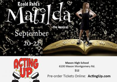 "Acting Up presents ""Matilda"" the Musical in Mason Sept 20-22"