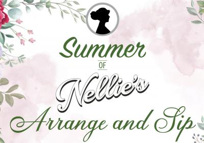 Summer of Nellie's Arrange & Sip