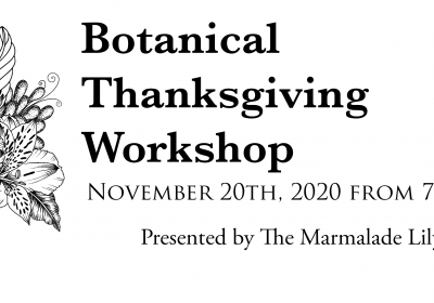Botanical Thanksgiving Workshop