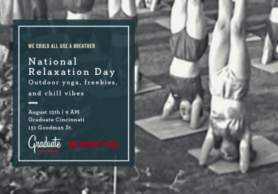 National Relaxation Day: Outdoor Yoga with Graduate Cincinnati & Modo Yoga