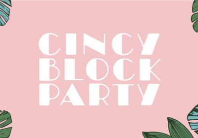 Cincy Block Party