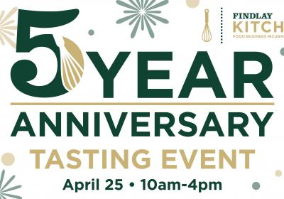 Findlay Kitchen's 5 Year Anniversary Tasting Event