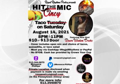 """Hit the Mic Cincy's """"Taco Tuesday on a Saturday"""" Open Mic"""