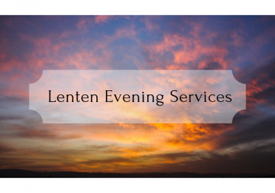 Lenten Dinners and Services
