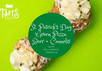 St. Patrick's Day Green Pizza, Beer + Cannolis