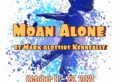 Moan Alone Dinner Theatre Event