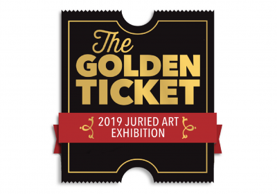 The Golden Ticket 2019 Juried Artist Exhibition